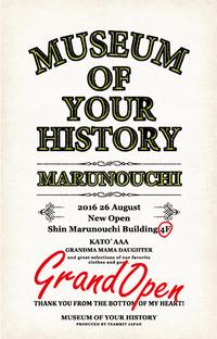 「MUSEUM OF YOUR HISTORY 丸の内店」オープンのお知らせ