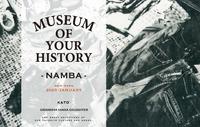 MUSEUM OF YOUR HISTORY なんば店 OPENのお知らせ